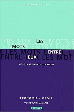 9782708008892: Les mots entre eux: Words and Their Collocations
