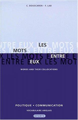 9782708008915: Les mots entre eux words and their coll politique communication