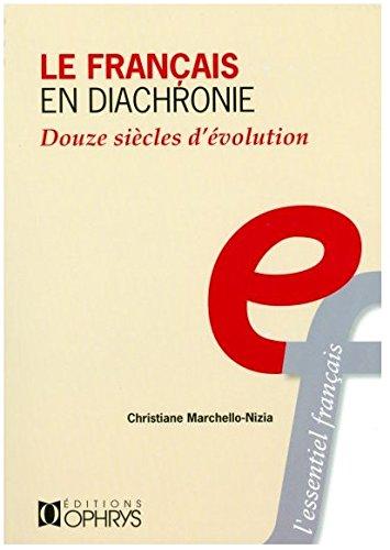 9782708009134: Le français en diachronie : Douze siècles d'évolution