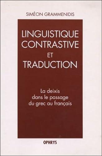 9782708009141: La Deixis Dans le Passage du Grec au Français (French Edition)
