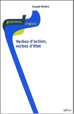 9782708010048: Verbes d'action, verbes d'etat (French Edition)
