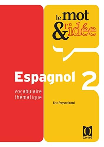 9782708010833: Le mot et l'idée Espagnol 2
