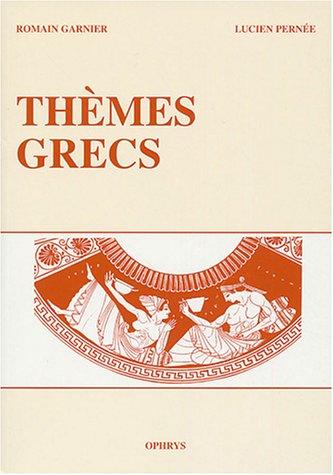 THEMES GRECS: GARNIER PERNEE