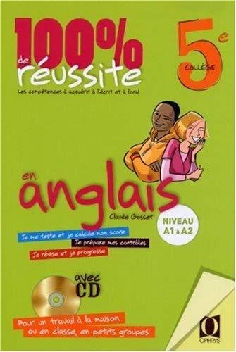 100 % DE REUSSITE EN ANGLAIS 5E + CD: GOSSET CLAUDE