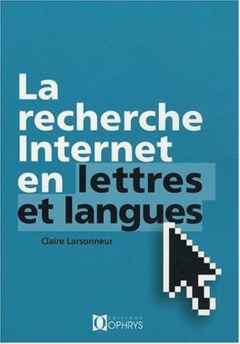 RECHERCHE INTERNET EN LETTRES ET LANGUES: LARSONNEUR CLAIRE