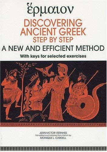Discovering ancient greek Step by step A new and efficient metho: Vernhes Jean Victor