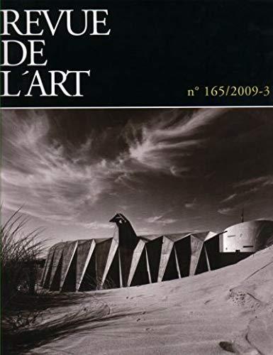 9782708012301: Revue de l'art, N� 165/2009-3 :
