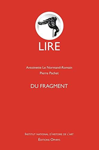9782708012882: lire - du fragment