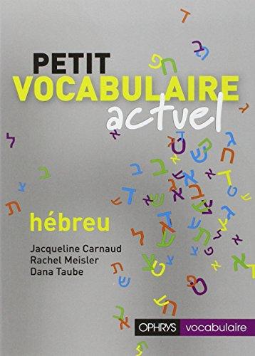 Petit vocabulaire actuel Hebreu: Carnaud Jacqueline