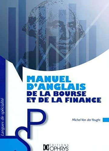 MANUEL ANGLAIS BOURSE ET FINANCE: VAN DER YEUGHT