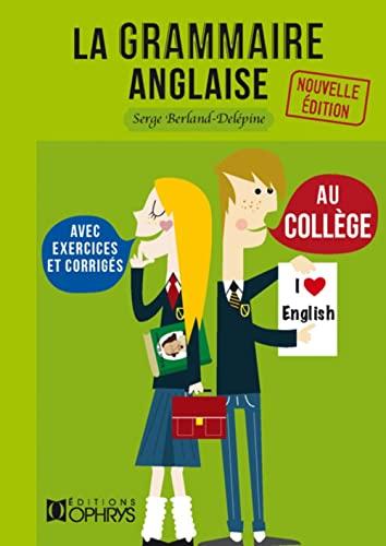 9782708013858: La grammaire anglaise au collège