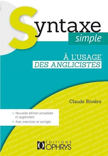 9782708014688: Syntaxe simple a l'usage des anglicistes