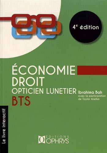 9782708015135: Économie Droit Opticien Lunetier BTS 4e edition