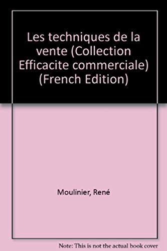 Les Techniques de la vente: René Moulinier