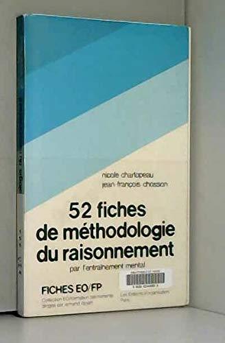 9782708104235: 52 fiches de méthodologie du raisonnement : Par l'entraînement mental (Collection E.O.-F.P.)