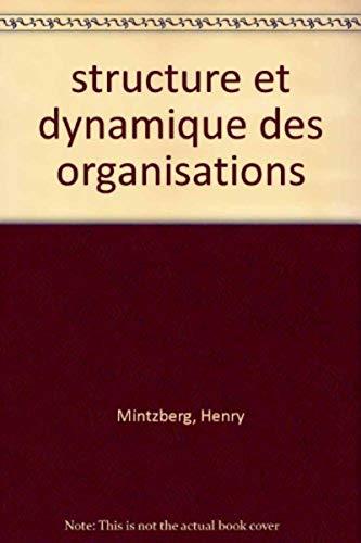 9782708104631: structure et dynamique des organisations