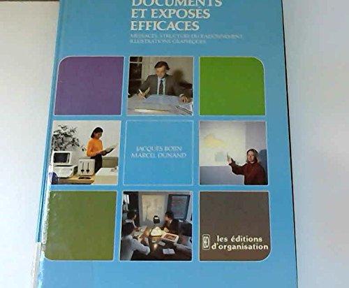 9782708105003: Documents et expos�s efficaces : Messages, structure du raisonnement, illustrations graphiques