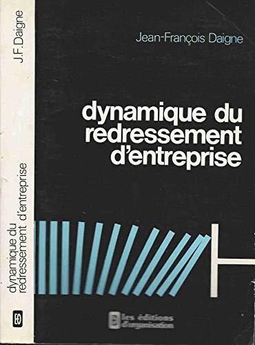 9782708106215: Dynamique du redressement d'entreprise