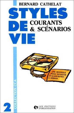 9782708106413: Styles de vie, tome 2 : Courants et sc�narios
