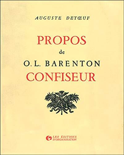 Propos de O.L. Barenton Confiseur: Detoeuf, Auguste