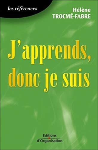 9782708108608: J'apprends, Donc Je Suis
