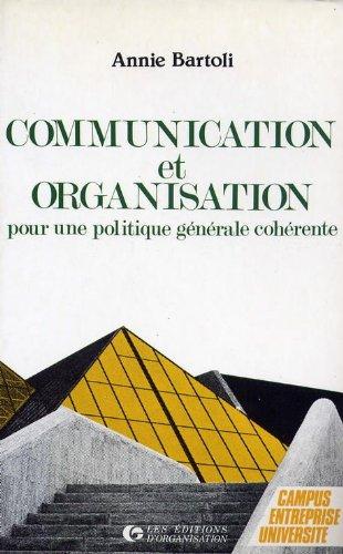 9782708111288: Communication et organisation : Pour une politique générale cohérente