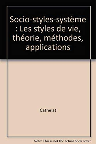 9782708111769: Socio styles systeme. les styles de vie : theories, methodes, applications