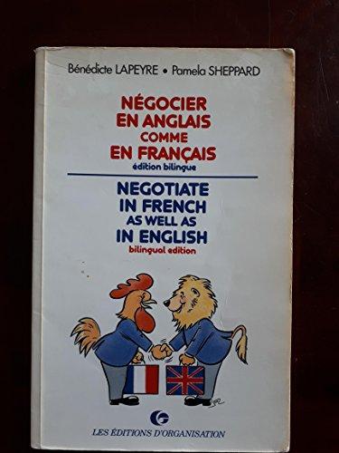 Negocier en anglais comme en français =: B�N�DICTE LAPEYRE