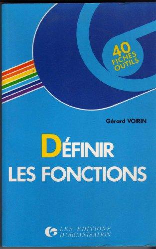 9782708113558: D�finir les fonctions : 40 fiches-outils