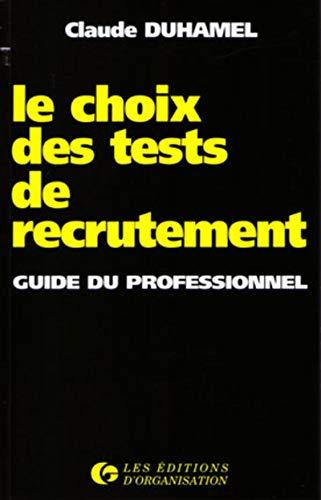 9782708114630: Le choix des tests de recrutement
