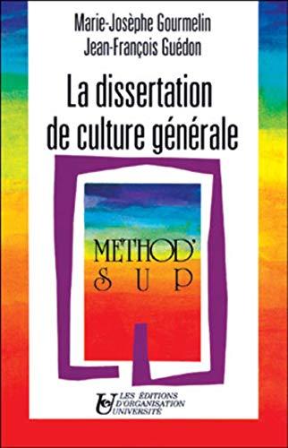 9782708114692: La dissertation de culture générale