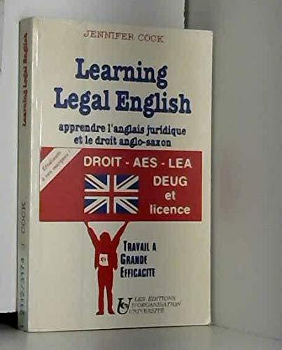 9782708115569: Learning legal English : Apprendre l'anglais juridique et le droit anglo-saxon, [droit, AES, LEA...]