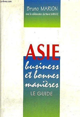 9782708115903: Asie, business et bonnes manières