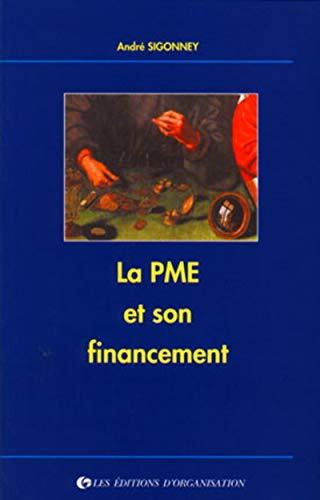 La PME et son financement [Jan 01, 1994] Sigonney, A.