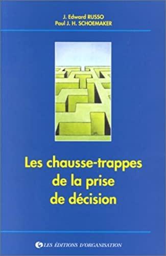 9782708116337: Les Chausse-trappes de la prise de décision