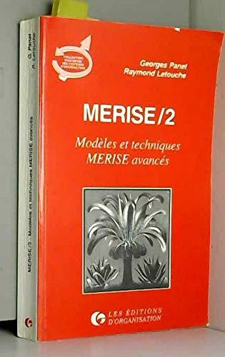 9782708116535: Merise. Modèles et techniques Merise avancés