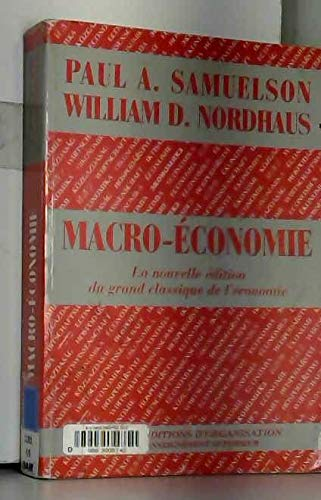 MACRO-ECONOMIE. 14ème édition [Jan 01, 1995] Samuelson, Paul-A et Nordhaus, William-D