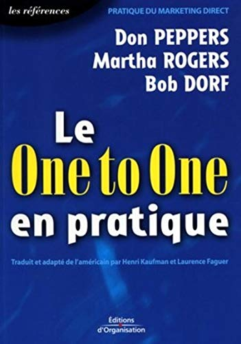 Le One to One en pratique: Peppers, D.; Rogers, M.