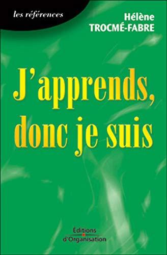 9782708117402: J'APPRENDS, DONC JE SUIS. Introduction à la neuropédagogie, 3ème édition 1997 (Poche)