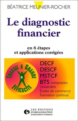 9782708118089: Le Diagnostic financier en 6 étapes et applications corrigées