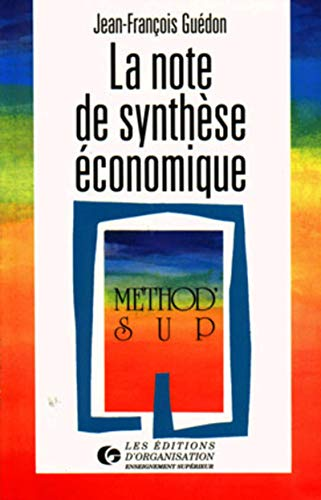 9782708118812: La note de synthèse économique