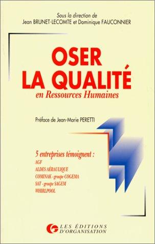 9782708120174: Oser la qualité en ressources humaines