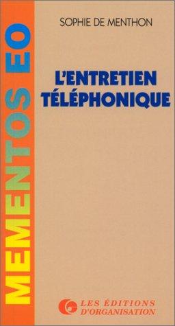 9782708120365: L'ENTRETIEN TELEPHONIQUE. 3�me �dition 1997