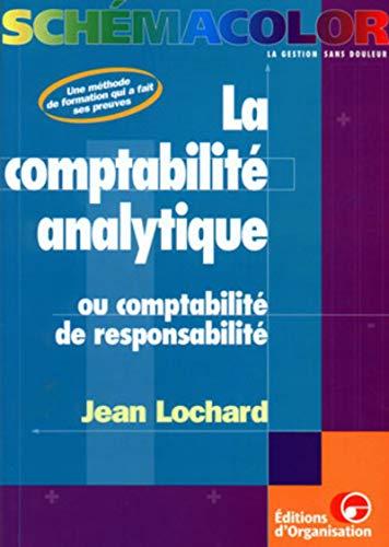 9782708121577: La comptabilité analytique ou la comptabilité de responsabilité