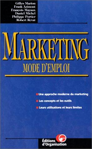 MARKETING. : Mode d'emploi, 2ème édition (Editions: Collectif; Gilles Marion;