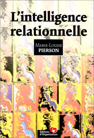 9782708122420: Intelligence relationnelle