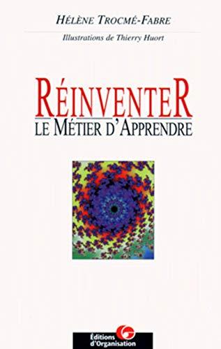 Réinventer le métier d'apprendre: Hélène Trocmé-Fabre