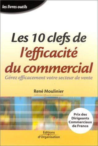 9782708122727: Les 10 clefs de l'efficacité du commercial