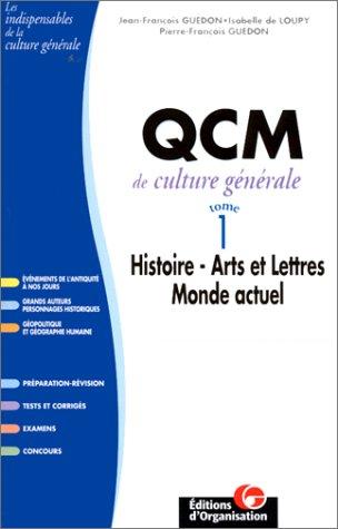 9782708122772: QCM de culture g�n�ral, 2e �dition. Histoire - Arts et lettres - Monde actuel , tome 1
