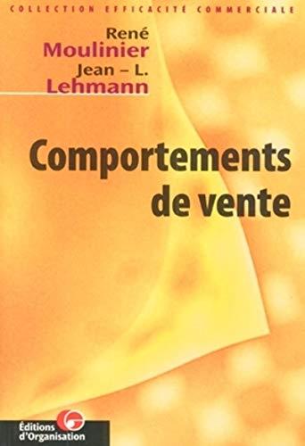 Comportements de vente: Moulinier, René, Lehman,